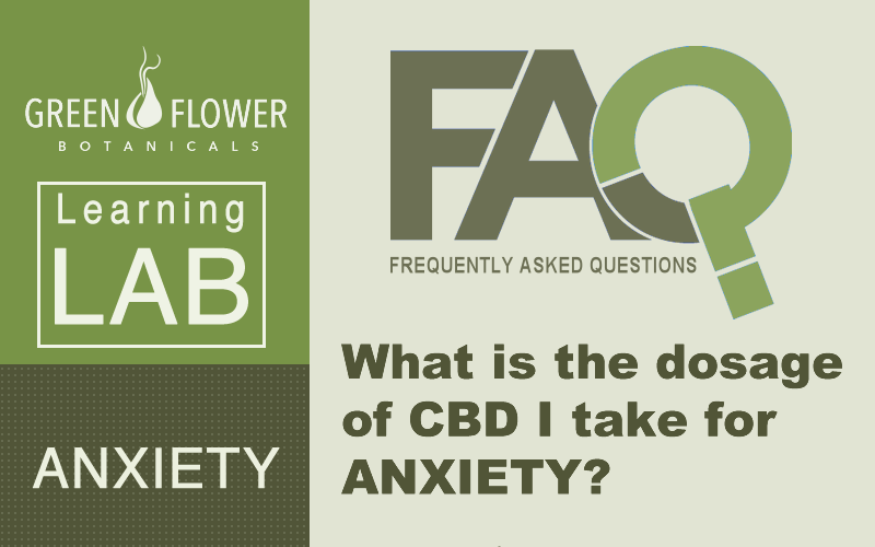What is the dosage of CBD I take for anxiety?